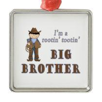 cowboy rootin tootin big brother metal ornament