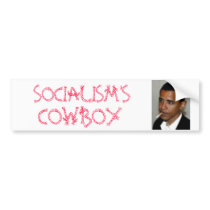 Cowboy, SOCIALISM'S, COWBOY Bumper Sticker