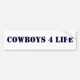 Cowboys 4 Life Bumper Sticker