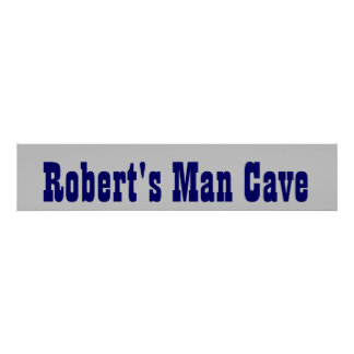 Cowboy's Man Cave Banner Poster
