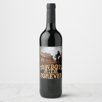 Cowboys Ride Forever Wine (Champagne) Bottle Label