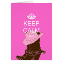 COWGIRL boots hat pink keep calm Card