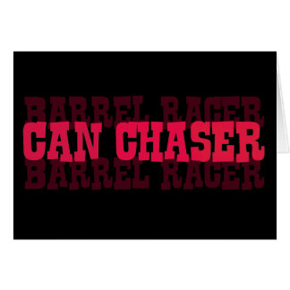 Cowgirl Can Chaser Barrel Racer Gifts Greeting Card