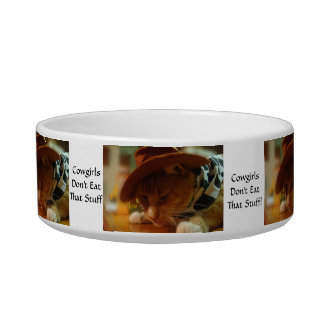 Cowgirl Cat says Cowgirls Don't Eat that Stuff Cat Water Bowls
