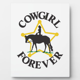 Cowgirl Forever Plaque
