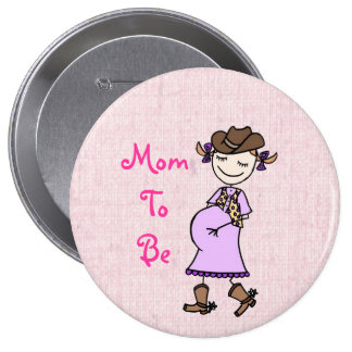 Cowgirl Mom To Be, pink Button
