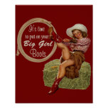 Cowgirl Put On Your Big Girl Boots Poster at Zazzle