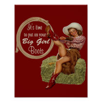 Cowgirl Put On Your Big Girl Boots Poster