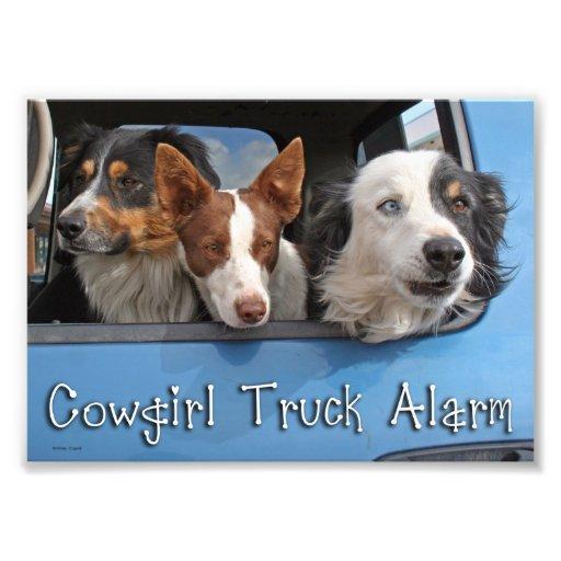 Cowgirl Truck Alarm 5x7 Photograph