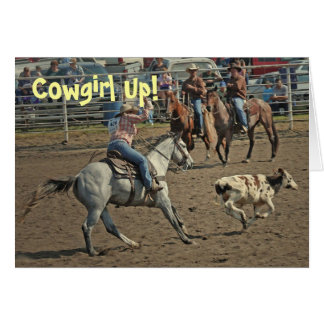 Cowgirl Up! Greeting Card