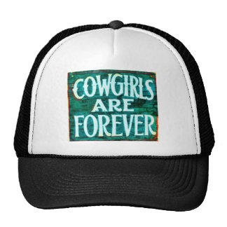Cowgirls are forever hats