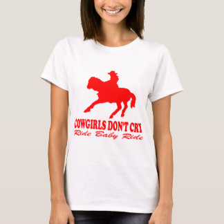 COWGIRLS DON'T CRY T-Shirt