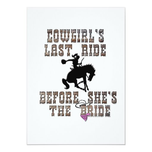 Cowgirl's Last Ride Before She's The Bride Card