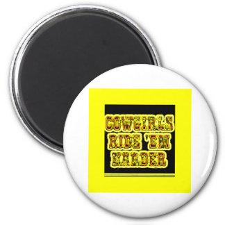 Cowgirls ride em 2 inch round magnet
