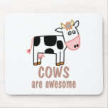 Cows are Awesome Mousepads