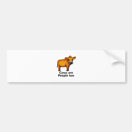 Cows are People too Bumper Sticker