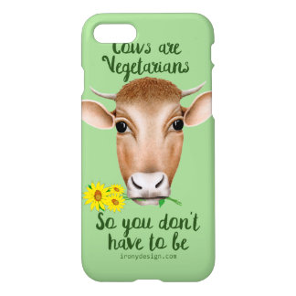 Cows are Vegetarians So You Don't Have To Be iPhone 8/7 Case