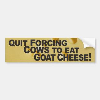 Cows Eat Goat Cheese - Bumper Sticker