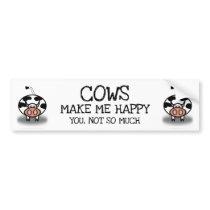 Cows make me happy bumper sticker