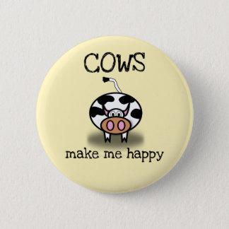 Cows make me happy button