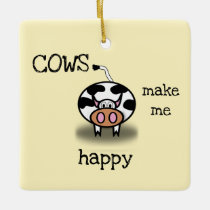Cows make me happy ceramic ornament