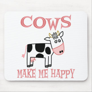Cows Make Me Happy Mouse Pads