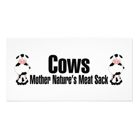 Cows Mother Natures Meat Sack Card