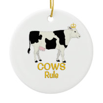 Cows Rule Golden Crown Ceramic Ornament
