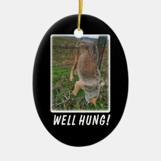 COYOTE HUNT - WELL HUNG OVER FENCE CERAMIC ORNAMENT