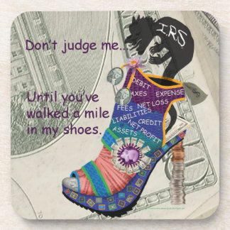 CPA / Accountant Don't Judge Me... Shoe Beverage Coasters
