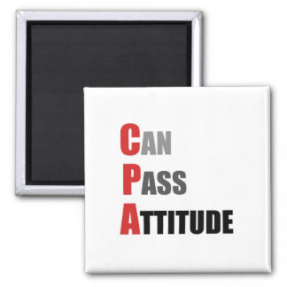 CPA: Can Pass Attitude 2 Inch Square Magnet