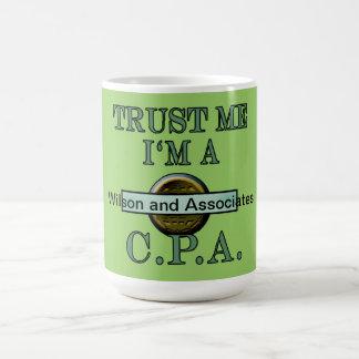 CPA Customizable Trust Me I m a CPA Design Coffee Mug