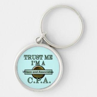 "CPA Customizable ""Trust Me I'm a CPA"" Design Keychain"