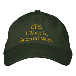 CPA I Work in Accrual World Embroidered Baseball Cap