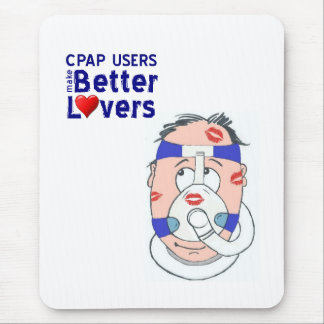 CPAP USER Make Better Lovers Mouse Pad