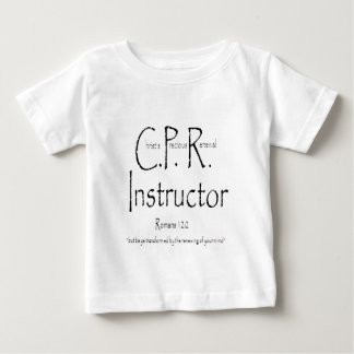 CPR Instructor Baby T-Shirt