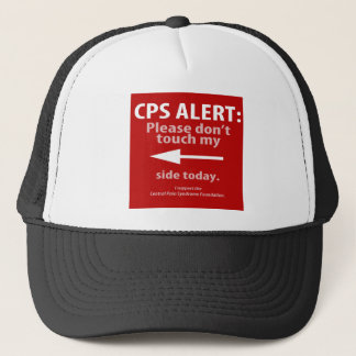 CPS ALERT: Please don't touch my right side today. Trucker Hat
