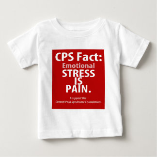 CPS Fact: Emotional Stress is Pain Baby T-Shirt