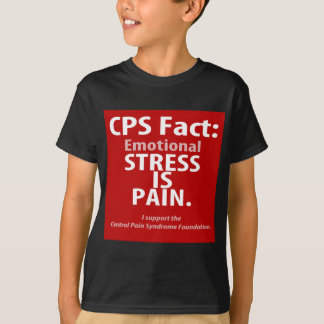 CPS Fact: Emotional Stress is Pain T-Shirt