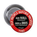 CPUSA 1980 Election Gus Hall/Angela Davis Button