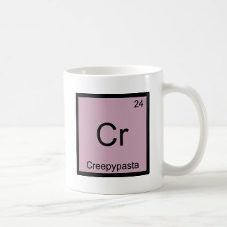 Cr - Creepypasta Chemistry Element Symbol Meme Tee Classic White Coffee Mug