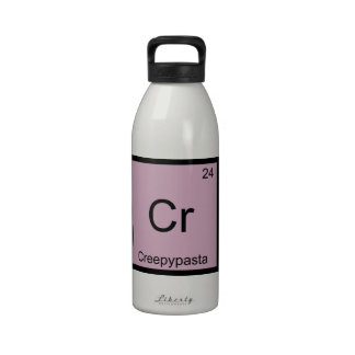 Cr - Creepypasta Meme Chemistry Periodic Table Drinking Bottle