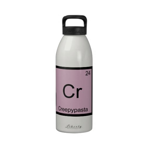 Cr - Creepypasta Meme Chemistry Periodic Table Drinking Bottle
