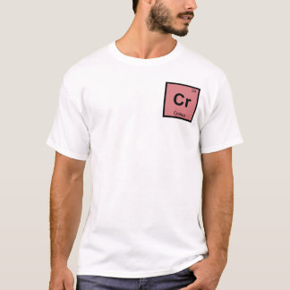 Cr - Cronus Titan Chemistry Periodic Table Symbol T-Shirt