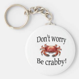 Crab don't worry be crabby key chain
