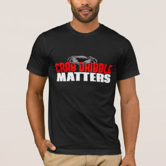 Crab Dribble Matters T-Shirt