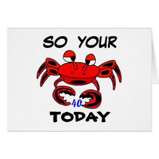 Crab Happy 40th Birthday Card