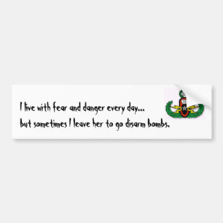 crab, I live with fear and danger every day...b... Car Bumper Sticker