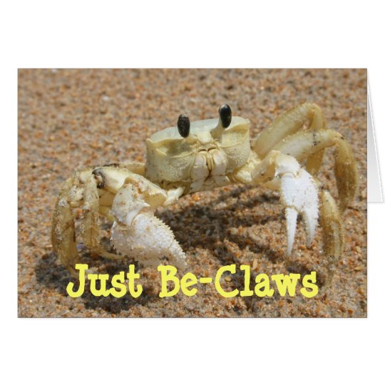 Crab Just Be-Claws Greeting Card