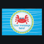 """Crab Under the Sea Birthday Lawn Sign<br><div class=""""desc"""">This design features a cute little crab on a wavy background for a nautical, under the sea themed birthday! Additional signs with other sea creatures (whale, starfish, goldfish and sea turtle) as well as other coordinating products are available in our shop, zazzle.com/doodlelulu*. Contact us if you need this design applied...</div>"""